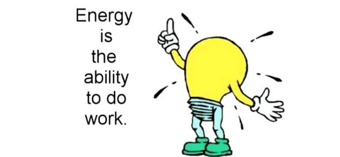 Light bulb dude saying that energy is the ability to do work